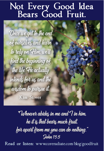 Life in the Vine Bears Good Fruit