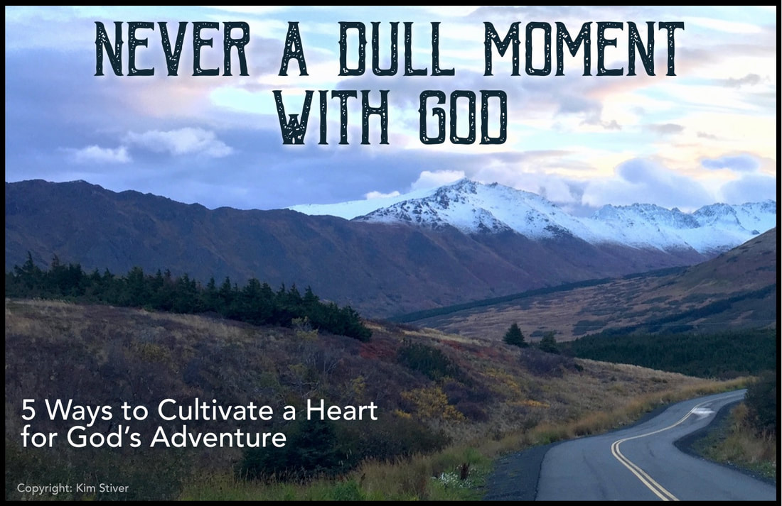 Life with God is an Adventure
