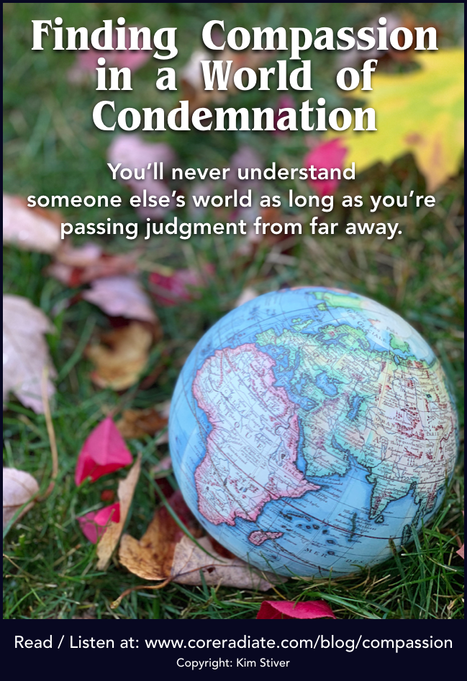 Finding Compassion in a World of Condemnation