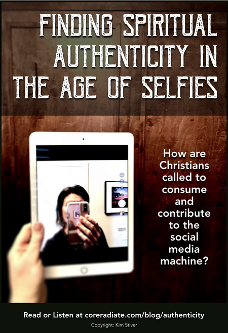 Finding Spiritual Authenticity in the Selfie Age