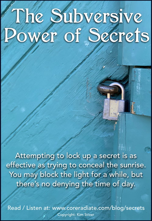 Subversive Power of Secrets