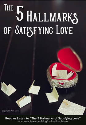 5 Hallmarks of Satisfying Love Only in God