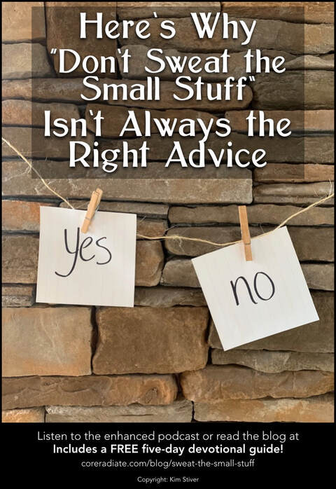 When to Sweat the Small Stuff
