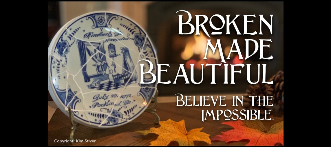 Broken is Made Beautiful in God's Time