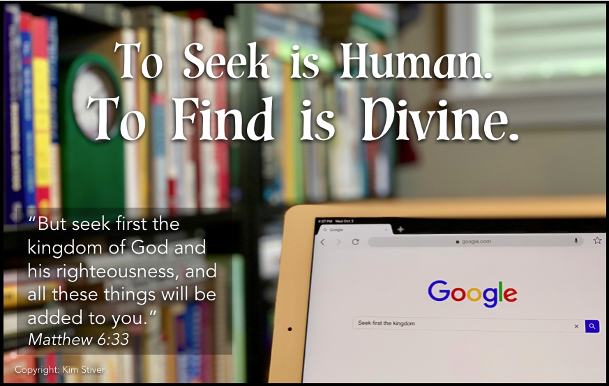 Seek Jesus and Find