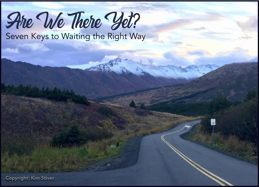 Are We There Yet? Keys to Waiting the Right Way